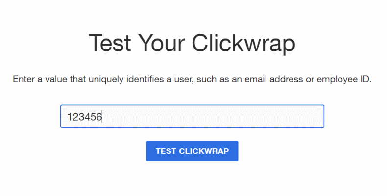 Enter any value you wish to identify the test user of your clickwrap.