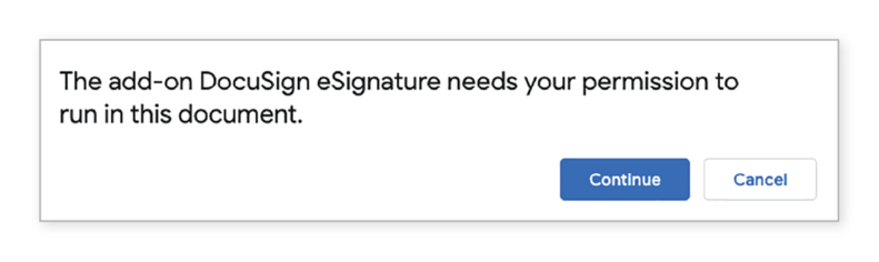 The add-on DocuSign eSignature needs your permission