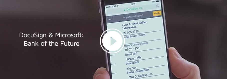 DocuSign and Microsoft Bank of the Future Video